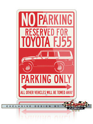 Toyota FJ55 Land Cruiser 4X4 Reserved Parking Only Sign - 12x18 or 8x12 Aluminum