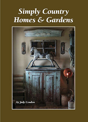 Simply Country Homes and Gardens NEW Judy Condon's  Book   NR