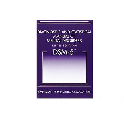 Diagnostic and Statistical Manual of Mental Disorders 5th Edition DSM-5 by APA