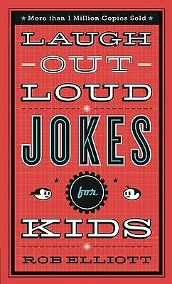 Laugh-Out-Loud Jokes for Kids by Rob Elliott and Baker Publishing Free Shipping