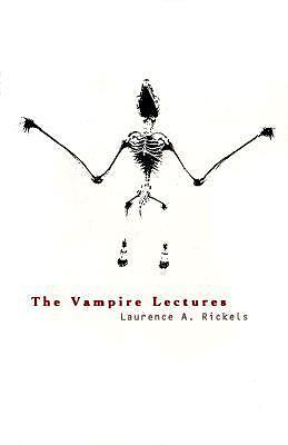 The Vampire Lectures by Laurence A. Rickels (1999, Paperback)