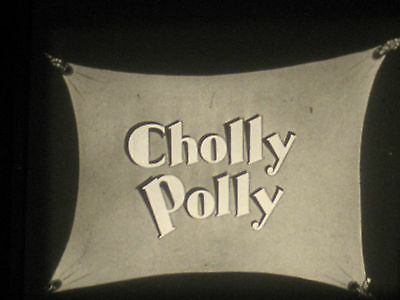 16mm Cholly Polly/ Exc 1930's Bird and Animals cartoon form the 1930's /300ft