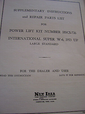 Vintage  New Idea -Set Up - Parts List-Power Lift -Int W 6 -Tractor