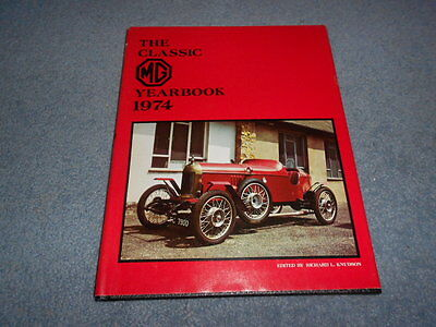THE CLASSIC MG YEARBOOK 1974 by KNUDSON HCDJ ILLUSTRATED CLUB EVENTS ANNUAL MGB
