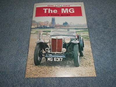 THE MG SHIRE 152 ALBUM by F. WILSON MCCOMB HISTORY INFORMATION ILLUSTRATED
