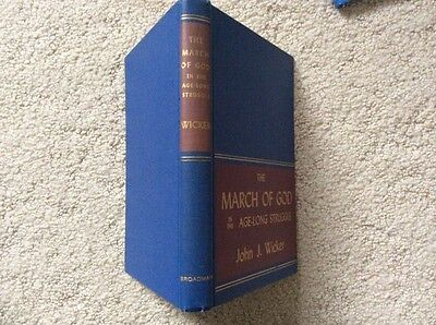 Vintage Book,THE MARCH OF GOD In Age long Struggle HC By JOHN J. WICKER 1944