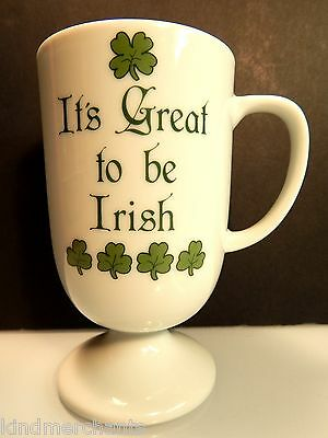 Its Great To Be Irish Papel Ceramic Coffee Cup Footed Pedestal Mug Japan