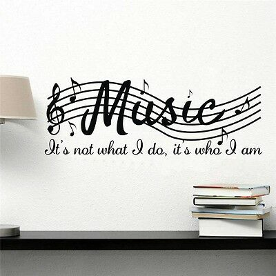 MUSIC IS NOT WHAT I DO IT IS WHO I AM REMOVEABLE Vinyl Wall Decal Decor Stickers