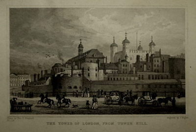 LONDON THE TOWER OF LONDON, FROM TOWER HILL BY THOMAS HOSNER SHEPHERD CIRCA 1830