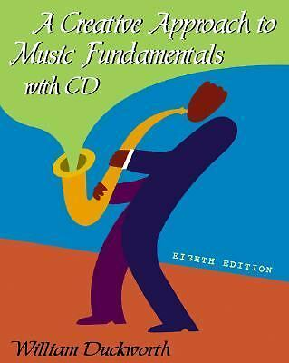 A Creative Approach to Music Fundamentals (with CD-ROM)
