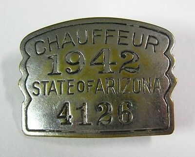 1942 CHAUFFEUR STATE of ARIZONA BADGE 4126, Steel, Exc. Cond! PRICE SLASHED!