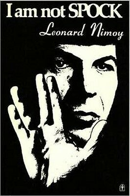 I am Not Spock by Leonard Nimoy (1976) NEW condition