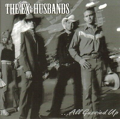 The Ex-Husbands - All Gussied Up CD Promo