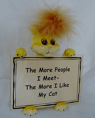 The More People I Meet The More I Like My Cat Figure Figurine Kitty Statue Fig
