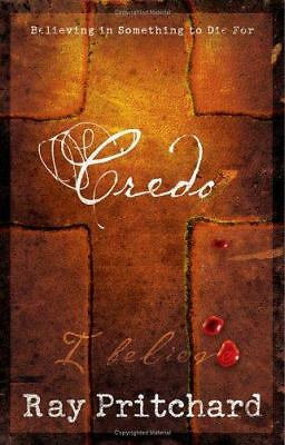 Credo: Believing in Something to Die For