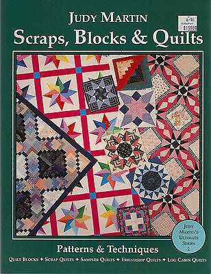 SCRAPS, BLOCKS & QUILTS by Judy Martin