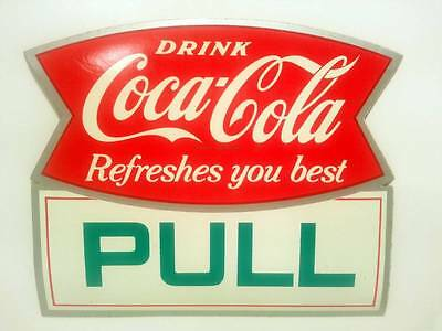 "VINTAGE ""DRINK COCA COLA IT REFRESHES YOU BEST"" PULL DOOR STICKER MINT CONDITION"