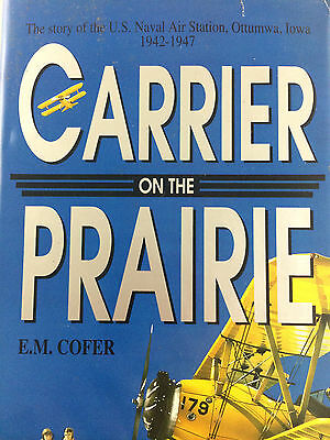 Carrier On The Prairie By E.m. Cofer *Signed*First Ed*
