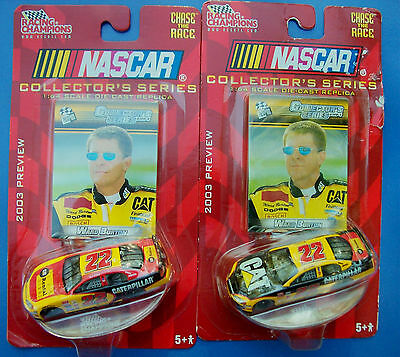 2 DIFFERENT 2003 WARD BURTON #22 CAT 1/64 SCALE RACING CHAMPIONS PREVIEW CAR NIP