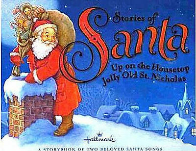 Stories of Santa Up on the Housetop Jolly Old St. Nick - Christmas Book * NEW *