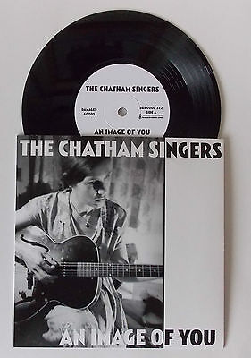 "BILLY CHILDISH - THE CHATHAM SINGERS - An Image Of You 7"" VINYL (NEW) PUNK"