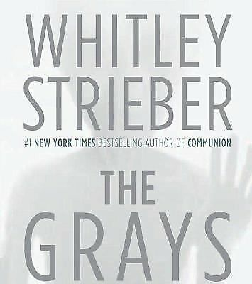 The Grays by Whitley Strieber (2006, CD, Abridged)