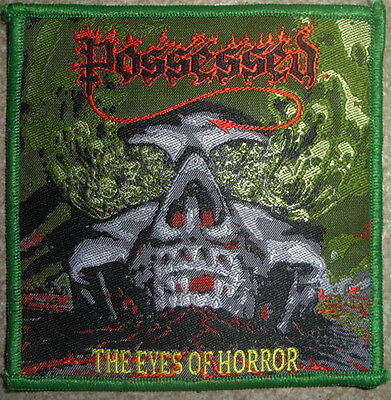 """POSSESSED """"The Eyes of Horror"""" Woven Patch bathory priest death obituary force"""