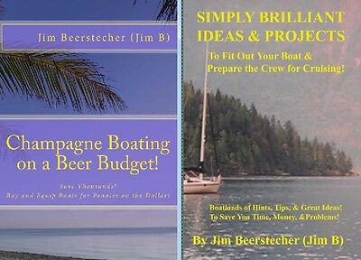 2 BOOKS! Champagne Boating on a Beer Budget!  &  Simply Brilliant Ideas!  2 PDFs