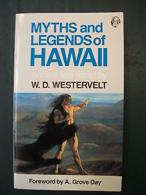 Myths & Legends of Hawaii ancient lore retold by W.D.Westervelt 1987 Polynesiana