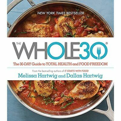 THE WHOLE30 30 Day Food Guide to Total Health NEW book cookbook Melissa Hartwig