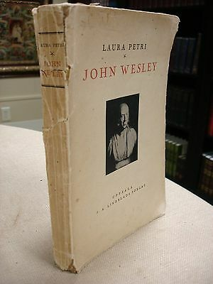 John Wesley Written and Inscribed by Laura Petri - 1929