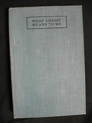 What Christ Means to Me written and signed by Wilfred Grenfell - Bible