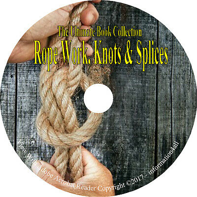 Knots rope work vintage how to tie and splice books on dvd 18 vintage books on cd ultimate library on rope work knots splices how fandeluxe Gallery