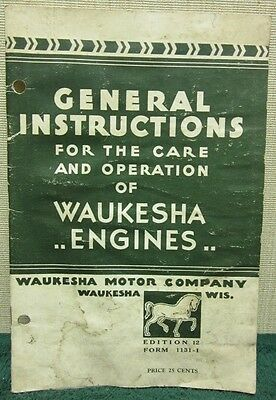 1950's General Instructions for the Care & Operation of Waukesha Engines