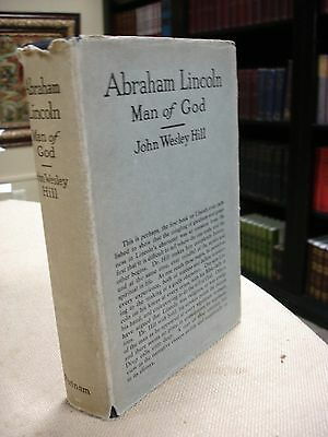 Abraham Lincoln Man of God written and signed by John Wesley Hill - 1927