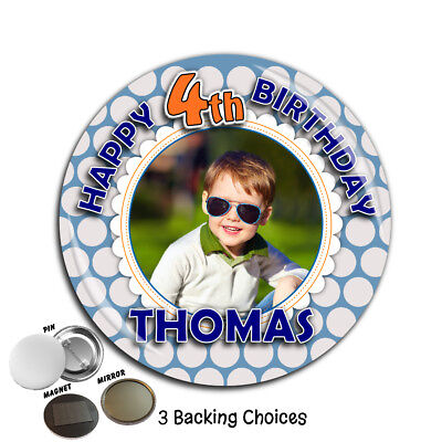 Large 75mm Personalised Boys 1st 2nd 3rd 4th 5th Birthday PHOTO Badge ~ N58