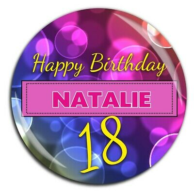 Personalised 75mm 18th 21st 30th 40th 50th Birthday Badge N53 Pin Magnet Mirror