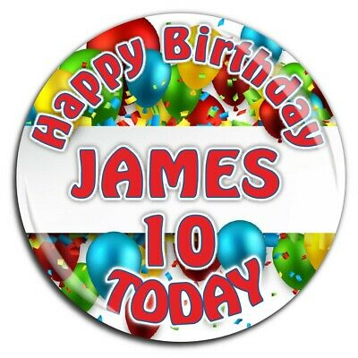 Personalised Girls Boys Happy Birthday 75mm Badge N48 ANY AGE Pin Magnet Mirror