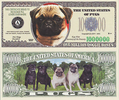 "RARE: Dogs ""PUGS"" $1,000,000 Novelty Note, Buy 5 Get one FREE"