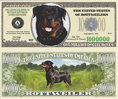 "RARE: Dogs ""ROTTWEILERS"" $1,000,000 Novelty Note, Buy 5 Get one FREE"
