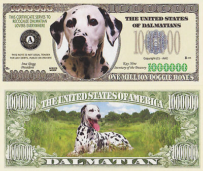 """RARE: Dogs """"DALMATIANS"""" $1,000,000 Novelty Note, Buy 5 Get one FREE"""