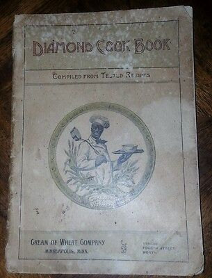 Diamond Cook Book published by Cream of Wheat Circa 1910 (Black Americana)