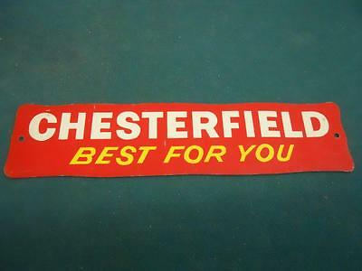 VINTAGE CHESTERFIELD 'BEST FOR YOU' TIN LITHO 'STRIP' DOOR PUSH SIGN-2x9-NICE!!