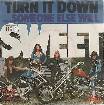 "Sweet Turn It Down/...someone Else Will 7"" 45 Giri"