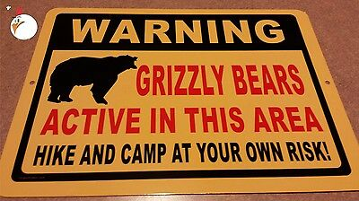 WARNING GRIZZLY BEARS Sign, traps, trapping, hunting, cabin, bear, hiking, trail