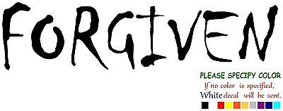 Forgiven Christian Jesus  Vinyl Decal Sticker Car Window laptop tablet 7""