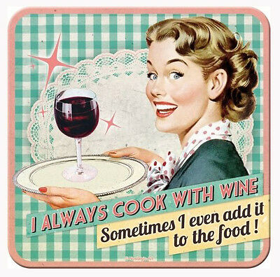 Retro Metal Coaster I ALWAYS COOK WITH WINE 9 x 9cm with cork base 1950's Style