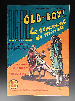RARE Big Bill Old Boy N° 20 1951 Chott TRES BON ETAT   Petit Format