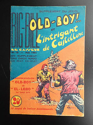 RARE Big Bill Old Boy N° 18 1951 Chott TRES BON ETAT   Petit Format