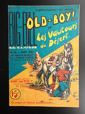 RARE Big Bill Old Boy N° 16 1951 Chott TRES BON ETAT   Petit Format